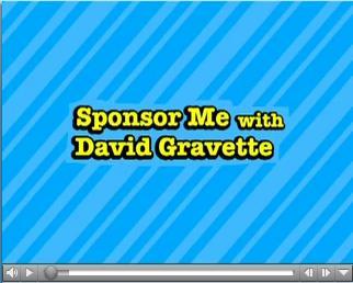 David Gravette Sponsor Me Video