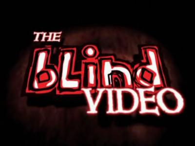 Blind09巨献《The Blind Video》本站提供下载
