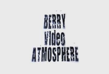 Berry Video Atmosphere