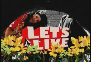 Volcom Lets Live