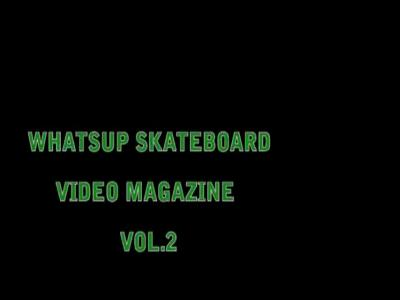 Whatsup Video Magazine Issue 2
