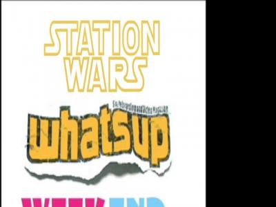 Whatsup Weekend—Station Wars