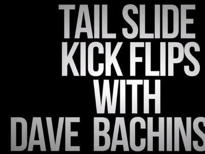 【中文字幕】Tailslide Kickflip-Dave Bachinsky