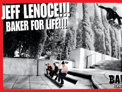 Baker-Jeff Lenoce-Baker for life