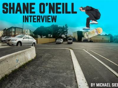 【盘问】SHANE O'NEILL:生命不息,滑板不止