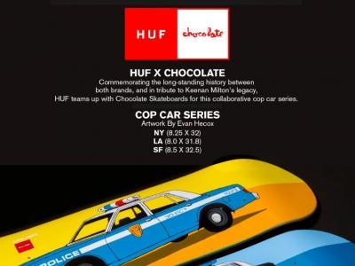 HUF X Chocolate 「警车」系列合作款板面发布