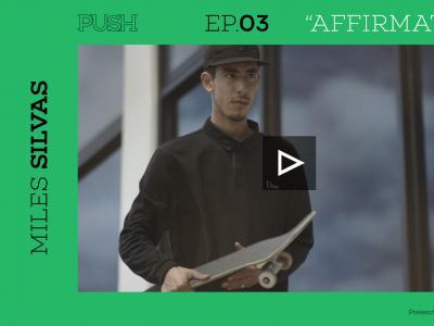 「Push」第二季(生肉版)-Miles Silvas「亲情和友谊的动力」