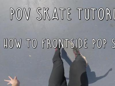 第一视角滑板教学:如何轻松学会Fs Pop Shove It