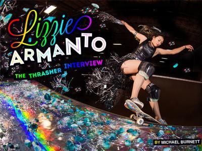 【盘问】滑板女神Lizzie Armanto,魅力四射的成长故事(上篇)
