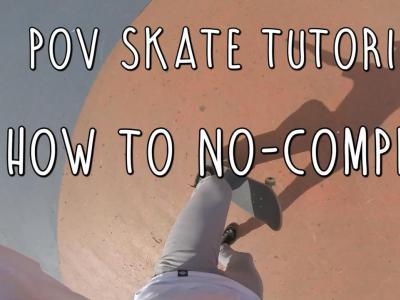 第一视角滑板教学:如何轻松学会No Comply 180