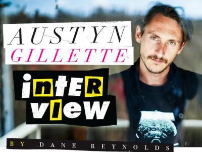 【盘问】听AustynGillette聊身世,聊风格,聊Dylan