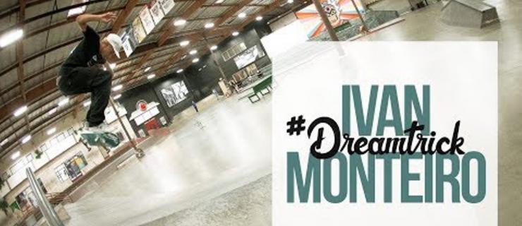 新一期#DreamTrick!崛起新秀Ivan Monteiro的show time