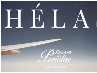 """起飞!HELAS 航空 """"ESCAPE TO PARADISE"""" 2018 SUMMER 次航班"""
