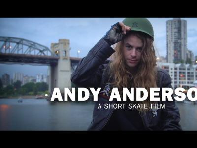 唯美滑板影片「Andy Anderson」-Brett Novak出品