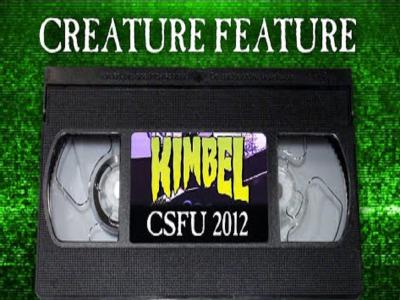 Creature Feature:Willis Kimbel「CSFU」部分片段