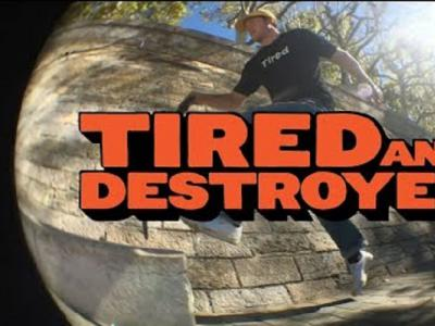 「Tired saga」系列第四集: 「Tired & Destroyed」最新发布