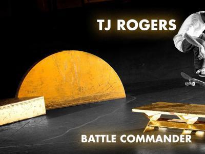 秀出新花样!TJ Rogers最新「Battle Commader」解锁新玩法