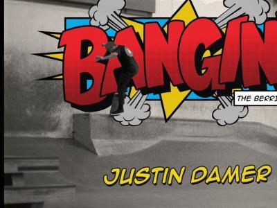 昔日Berrics员工Justin Damer作客自家栏目「Bangin!」