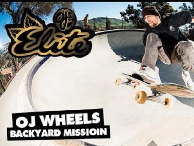 OJ Wheels最新出品:「Backyard Mission」