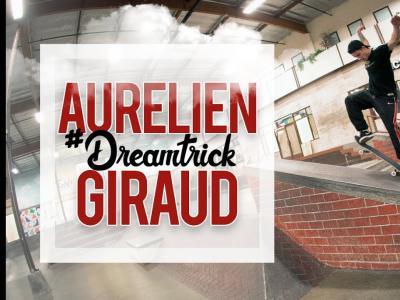 新一期#DreamTrick#法国天才少年Aurelien Giraud的个人挑战