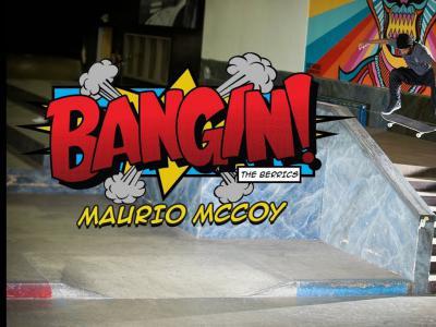 Maurio McCoy作客Berrics栏目「Bangin!」