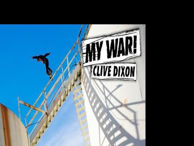 My War: 属于Clive Dixon的水塔征服战