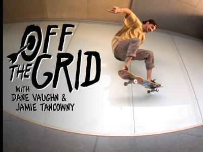 Dane Vaughn & Jamie Tancowny作客新一期「Off The Grid」