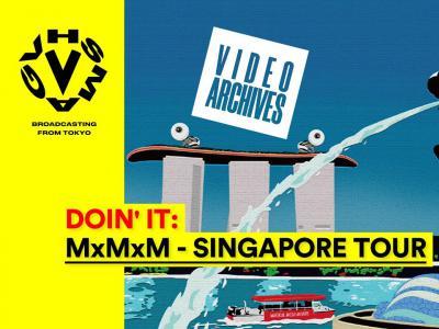重温老片!MxMxM 队伍2014年新加坡滑板之旅影片再回顾