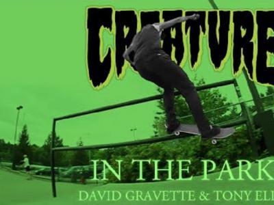 Creature Skateboards出品: David Gravette & Tony Ellis联手轰炸板场