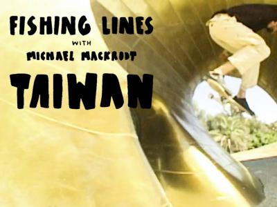 Michael Mackrodt最新影片「在台湾滑板」
