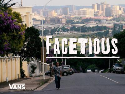 南非Vans呈现:影片「FACETIOUS」