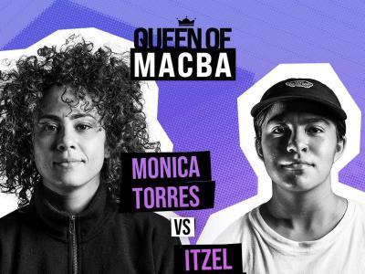 QUEEN OF MACBA第一场:Monica Torres VS Itzel Granados